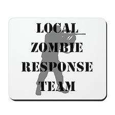 LOCAL ZOMBIE RESPONSE TEAM Mousepad