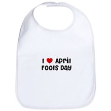 I * April Fools Day Bib
