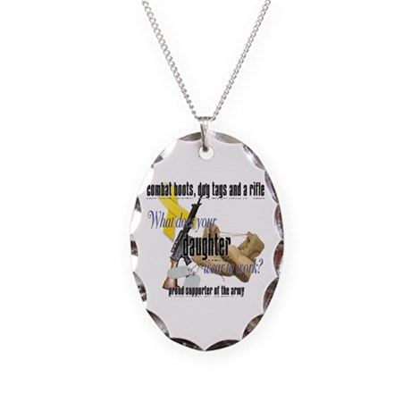 Army What Does Your Daughter Wear Necklace Oval Ch