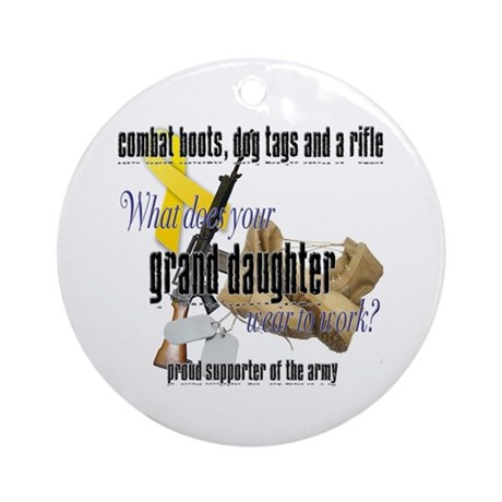 Army What Does Your Granddaughter Wear Ornament (R