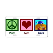 Peace Love Beach Aluminum License Plate