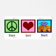 Peace Love Beach Aluminum License Plate