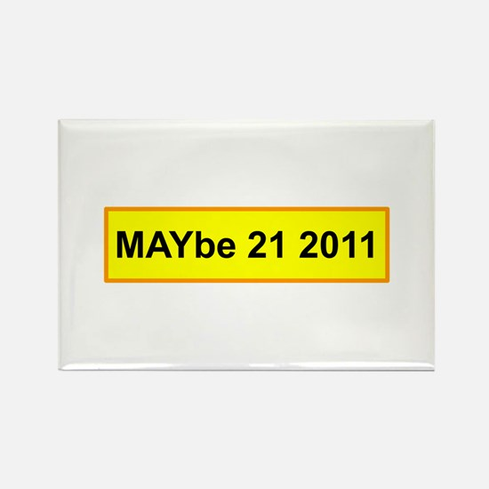 MAYbe 21 2011 Rectangle Magnet (100 pack)