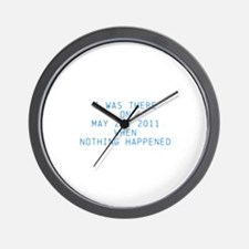 Nothing happened Wall Clock