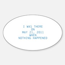 Nothing happened Decal
