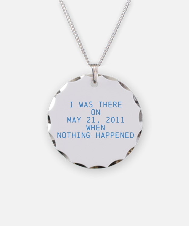 Nothing happened Necklace Circle Charm