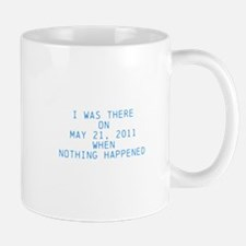 Nothing happened Mug