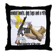 Army What Does Your Son Wear Throw Pillow