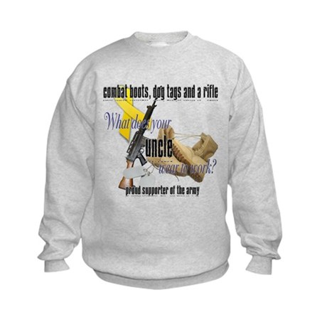 Army What Does Your Uncle Wear Kids Sweatshirt