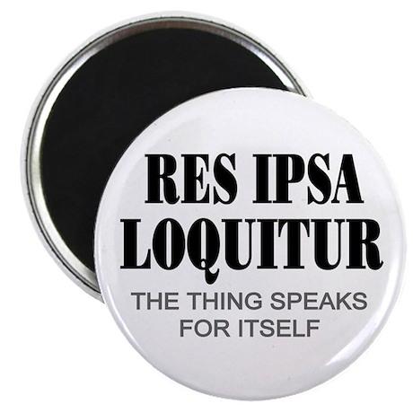 """Res Ipsa Loquitur 2.25"""" Magnet (100 pack)"""