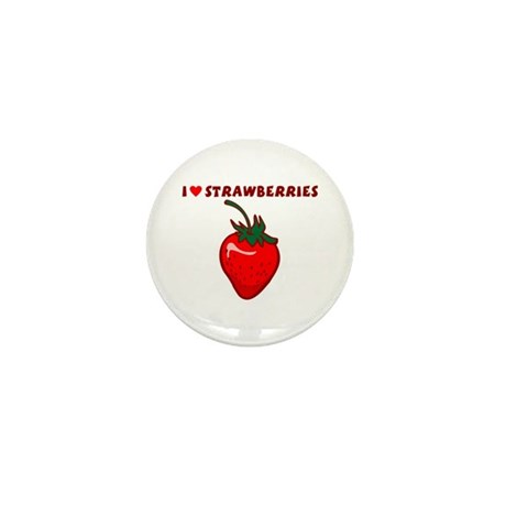 I Love Strawberries Mini Button