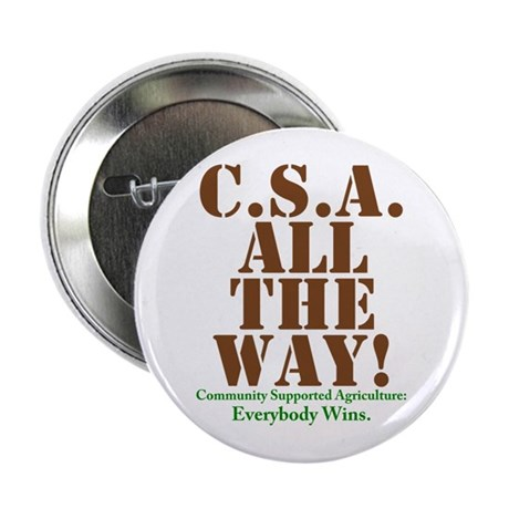 "C.S.A. All The Way! 2.25"" Button"