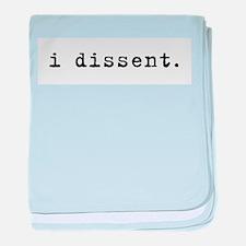 I Dissent (black) baby blanket