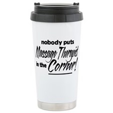 Massage Therapist Nobody Corner Travel Mug