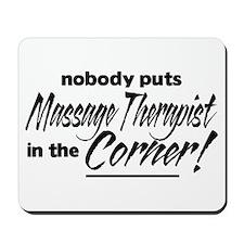 Massage Therapist Nobody Corner Mousepad