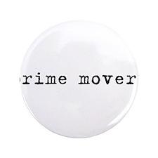 "Prime Mover 3.5"" Button"