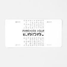 Practice Your Kana Aluminum License Plate