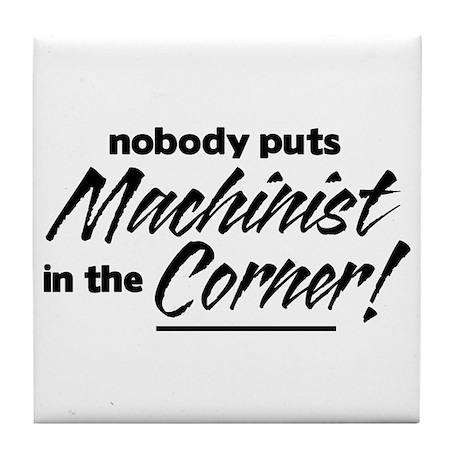 Machinist Nobody Corner Tile Coaster