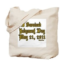 I Survived Judgment Day May 21, 2011 Tote Bag