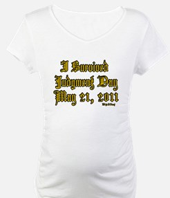 I Survived Judgment Day May 21, 2011 Shirt