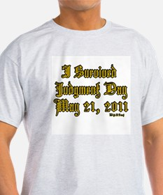 I Survived Judgment Day May 21, 2011 T-Shirt