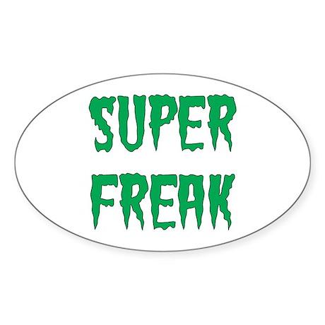 Super Freak Sticker (Oval)