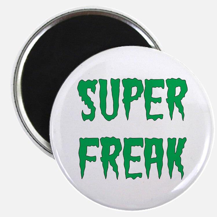 Super Freak Magnet
