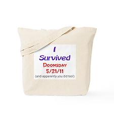 I Survived Doomsday! Tote Bag