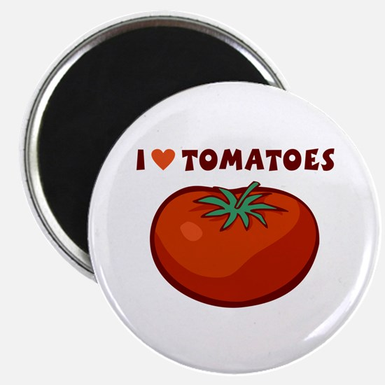 I Love Tomatoes Magnet