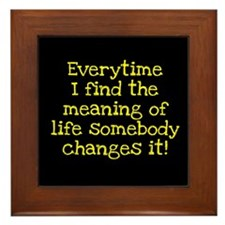 The Meaning of Life Framed Tile