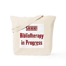 SHHH! Bibliotherapy in Progress Tote Bag