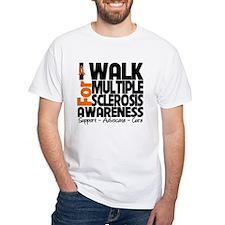 I Walk Multiple Sclerosis Shirt