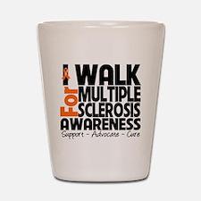 I Walk Multiple Sclerosis Shot Glass