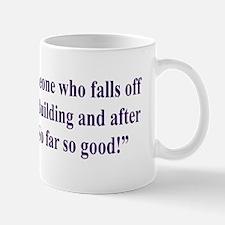 An optimist is Mug