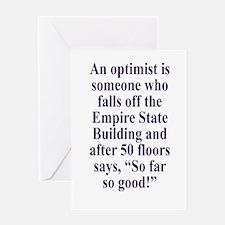 An optimist is Greeting Card