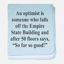 An optimist is baby blanket