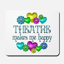 Theatre Happiness Mousepad