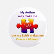 "1 in Million (Self w Autism) 3.5"" Button"