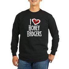 I Love Honey Badgers T