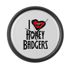 I Love Honey Badgers Large Wall Clock