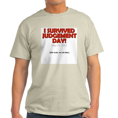 I Survived Judgement Day 2011 Light T-Shirt