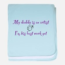 My Daddy is an Artist baby blanket