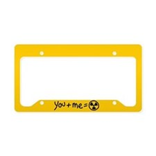 You Plus Me Equals Toxic License Plate Holder