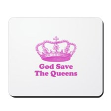 god save the queens (hot pink Mousepad