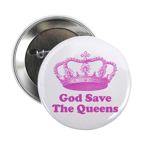 """god save the queens (hot pink 2.25"""" Button"""