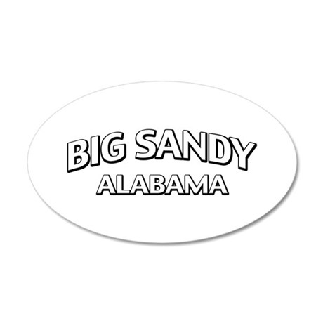 Big Sandy Alabama 22x14 Oval Wall Peel