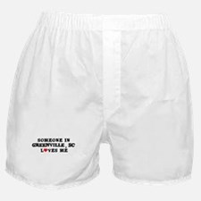 Someone in Greenville Boxer Shorts