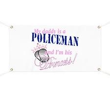 Policeman's Princess Banner
