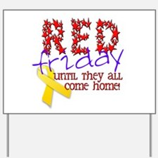 Red Friday Yard Sign