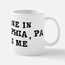 Someone in Philadelphia Mug